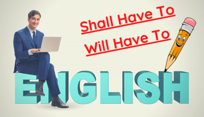 use of shall have and will have to in hindi